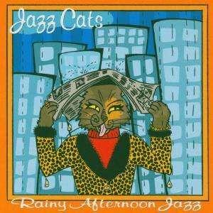 VARIOUS ARTISTS – JAZZ CATS RAINY AFTERNOON JAZZ CD JC 802 –  (CD)