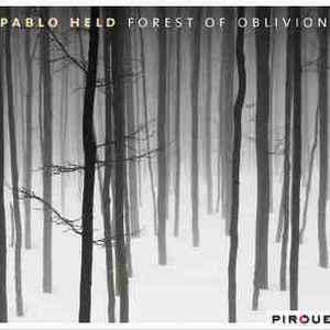 HELD, PABLO FOREST OF OBLIVION (CD)