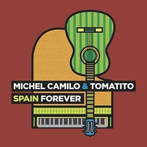 CAMILO, MICHEL/TOMATITO – SPAIN FOREVER (CD)