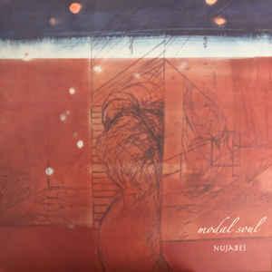 NUJABES – MODAL SOUL (2xLP)
