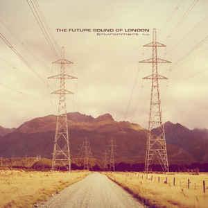 FUTURE SOUND OF LONDON – ENVIRONMENT FIVE (CD)