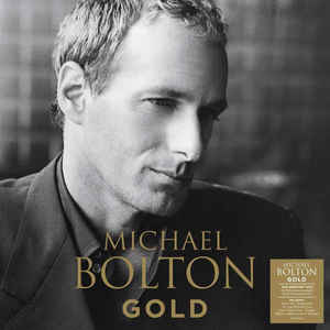 BOLTON, MICHAEL – GOLD (LP)