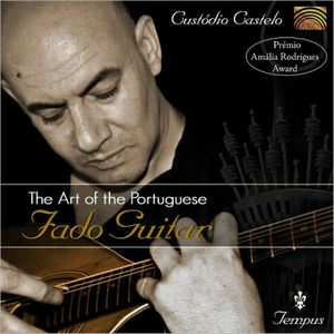 CASTELO, CUSTODIO – ART OF THE PORTUGUESE FADO (CD)