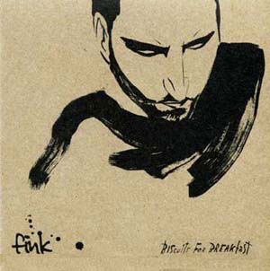 FINK – BISCUITS FOR BREAKFAST (CD)