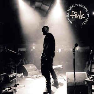 FINK WHEELS TURN BENEATH MY FEET  –  (CD)