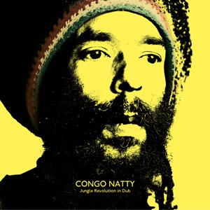 CONGO NATTY – JUNGLE REVOLUTION IN DUB (CD)