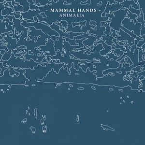 MAMMAL HANDS – ANIMALIA (LP)