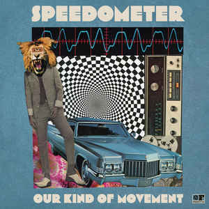 SPEEDOMETER – OUR KIND OF MOVEMENT (LP)