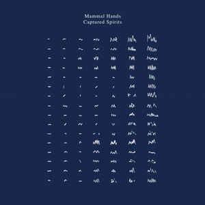 MAMMAL HANDS – CAPTURED SPIRITS (2xLP)