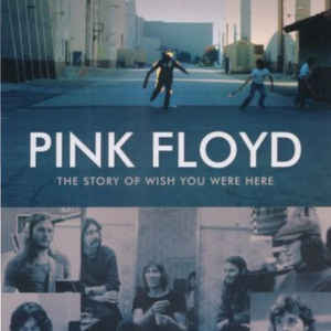 PINK FLOYD – THE STORY OF WISH YOU WERE HERE (Blu-Ray)