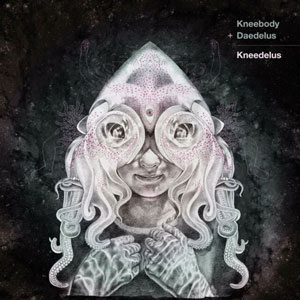KNEEBODY & DAEDELUS – KNEEDELUS (CD)
