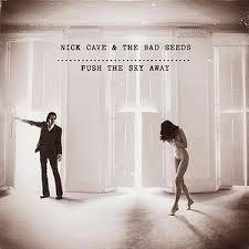 CAVE, NICK & THE BAD SEEDS – PUSH THE SKY AWAY (LP)
