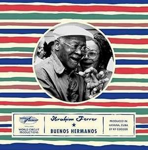 FERRER, IBRAHIM – BUENOS HERMANOS (LP)