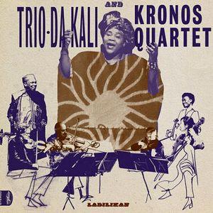 TRIO DA KALI & KRONOS QUA – LADILIKAN (CD)