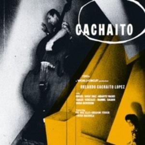 LOPEZ, ORLANDO CACHAITO – CACHAITO (LP)
