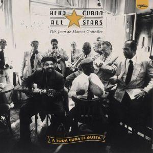 AFRO-CUBAN ALL STARS – A TODA CUBA LE GUSTA (2xLP)