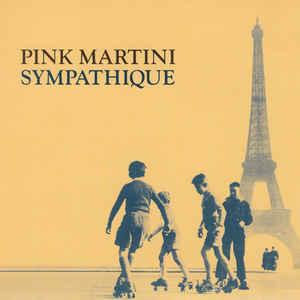 PINK MARTINI – SYMPATHIQUE (CD)