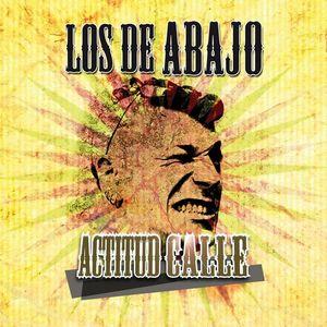 LOS DE ABAJO – ACTITUD CALLE (CD)
