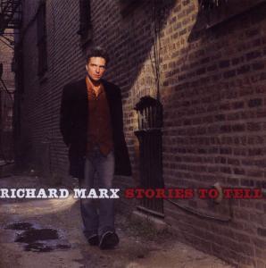 MARX, RICHARD – STORIES TO TELL (CD)