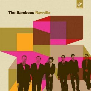 BAMBOOS – RAWVILLE (CD)