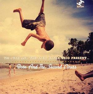 TM JUKE & JACK BAKER TRIO – BOTO & THE SECOND LINERS (CD)