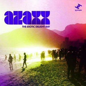 AZAXX – EXOTIC DELIGHT BAY (CD)