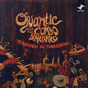 QUANTIC & HIS COMBO BARBARO TRADITION IN TRANSITION CD   –  (CD)