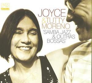 MORENO, TUTTY/JOYCE – SAMBA JAZZ & OUTRAS BOSSAS (CD)
