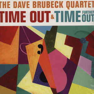 BRUBECK, DAVE -QUARTET- – TIME OUT/TIME FURTHER OUT (2xLP)