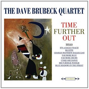 BRUBECK, DAVE -QUARTET- – TIME FURTHER OUT -2CD- (2xCD)
