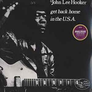 HOOKER, JOHN LEE – GET BACK HOME IN THE USA (2xLP)