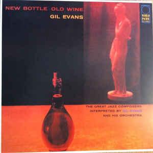 EVANS, GIL – NEW BOTTLE OLD WINE (LP)
