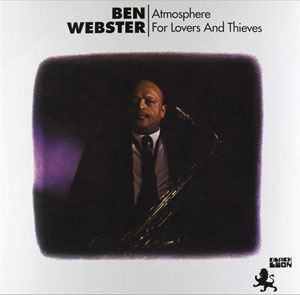 WEBSTER, BEN – ATMOSPHERE FOR LOVERS AND THIEVES (LP)