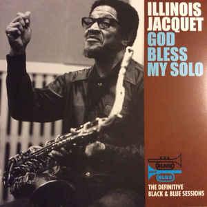 ILLINOIS JACQUET: GOD BLESS MY SOLO –  (LP)