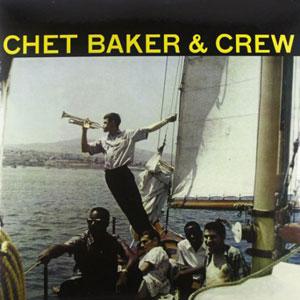 CHET BAKER & CREW –  (2xLP)