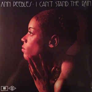 PEEBLES, ANN – I CAN'T STAND THE RAIN (LP)