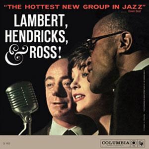 LAMBERT, HENDRICKS & ROSS – HOTTEST NEW GROUP IN JAZZ (LP)