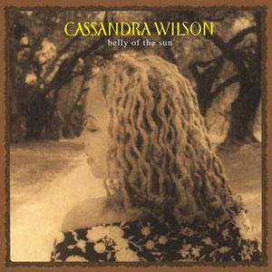 CASSANDRA WILSON: BELLY OF THE SUN –  (2xLP)