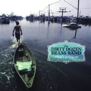 THE DIRTY DOZEN BRASS BAND –  WHAT'S GOING ON (LP)