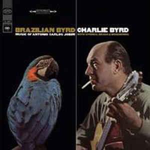 CHARLIE BYRD –  BRAZILIAN BYRD (LP)