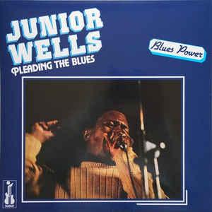 JUNIOR WELLS: PLEADING THE BLUES –  (LP)