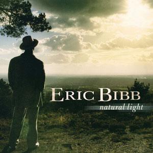 BIBB, ERIC – NATURAL LIGHT (LP)