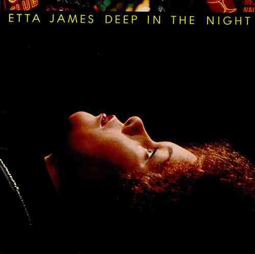 JAMES, ETTA – DEEP IN THE NIGHT (LP)