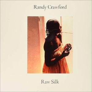 CRAWFORD, RANDY – RAW SILK (LP)