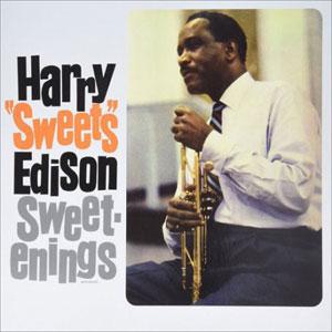 EDISON, HARRY SWEETS – SWEETENINGS (LP)