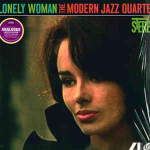 MODERN JAZZ QUARTET –  LONELY WOMAN (LP)
