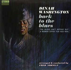 WASHINGTON, DINAH – BACK TO THE BLUES (LP)