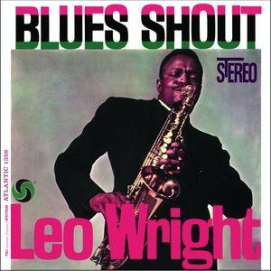 WRIGHT, LEO – BLUES SHOUT (LP)