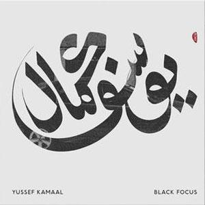 KAMAAL, YUSSEF – BLACK FOCUS (LP)