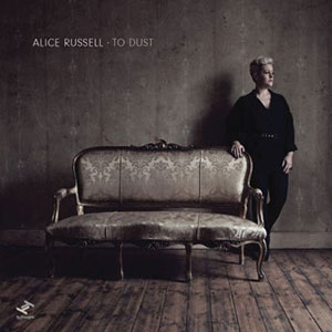 RUSSELL, ALICE – TO DUST (CD)